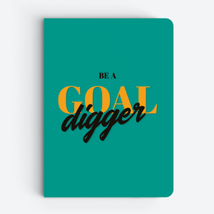 Goal Digger - Quote Notebooks