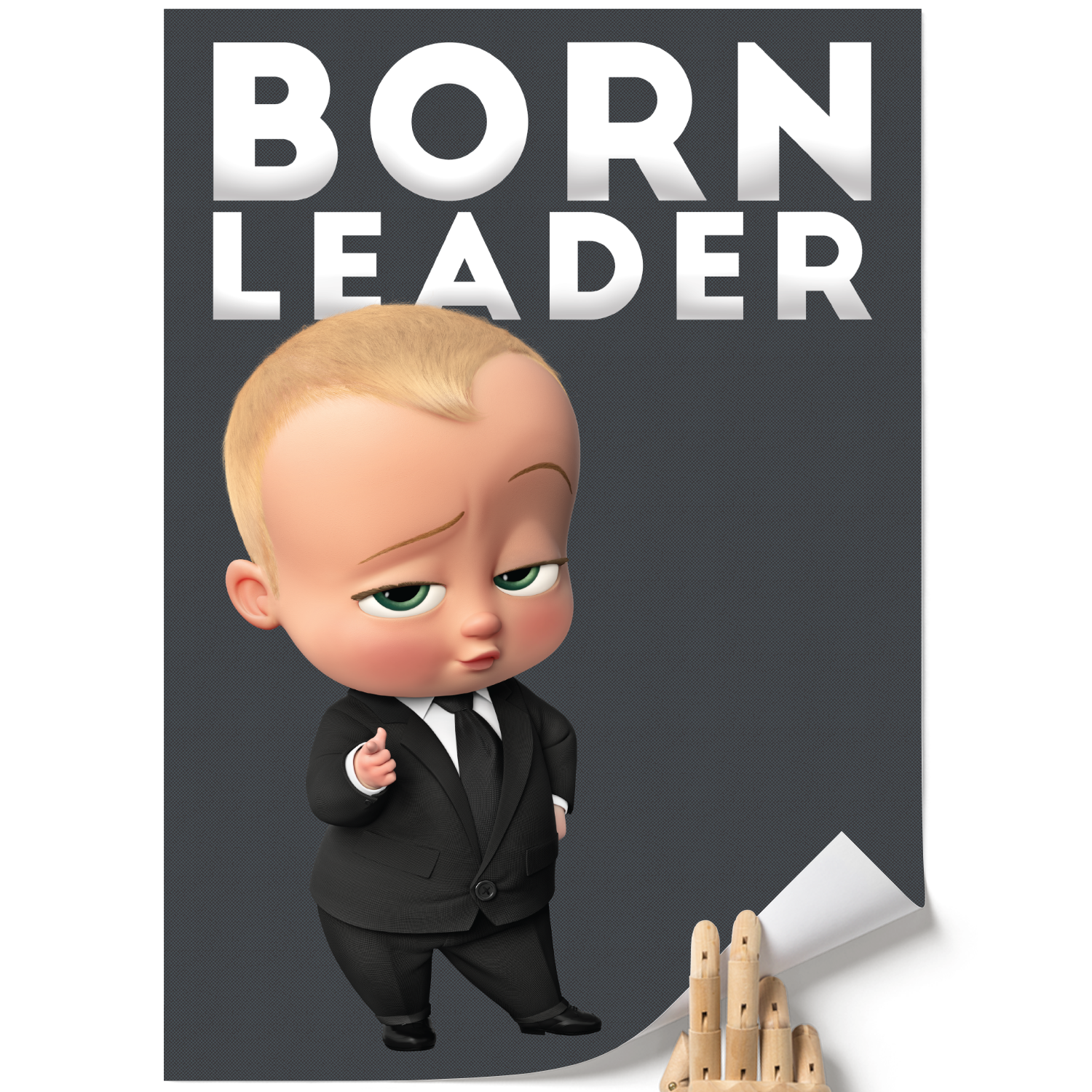 A3 Poster - Born Leader - Boss Baby