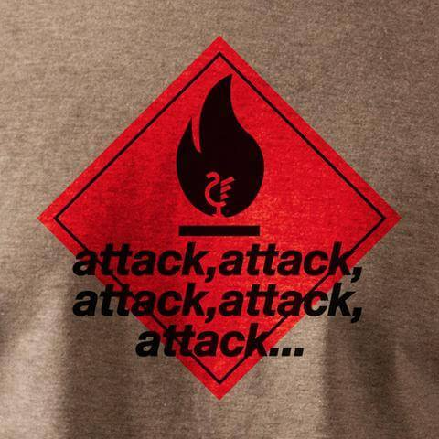 Attack, attack, attack t-shirt