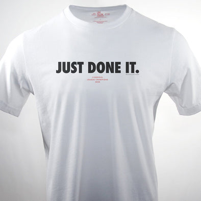 Just Done It white t-shirt