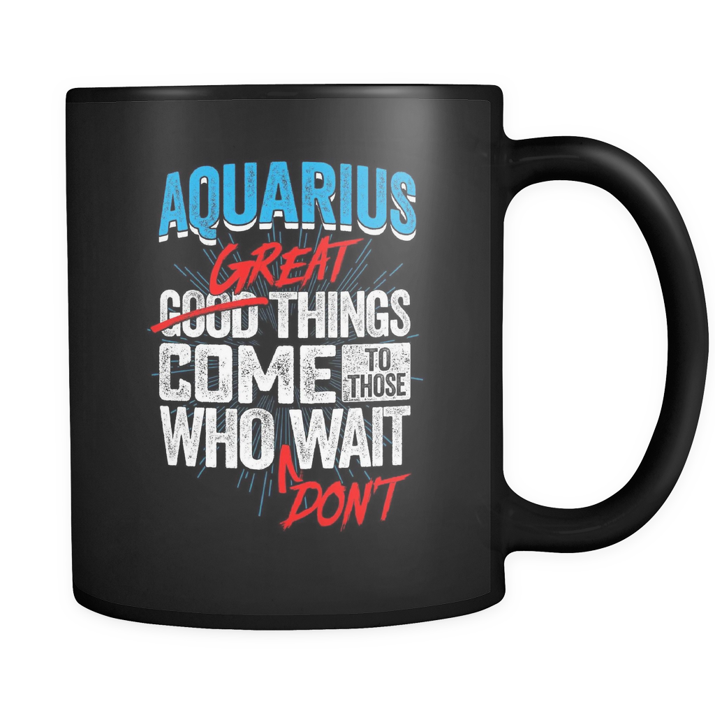 Aquarius - Great Things Come