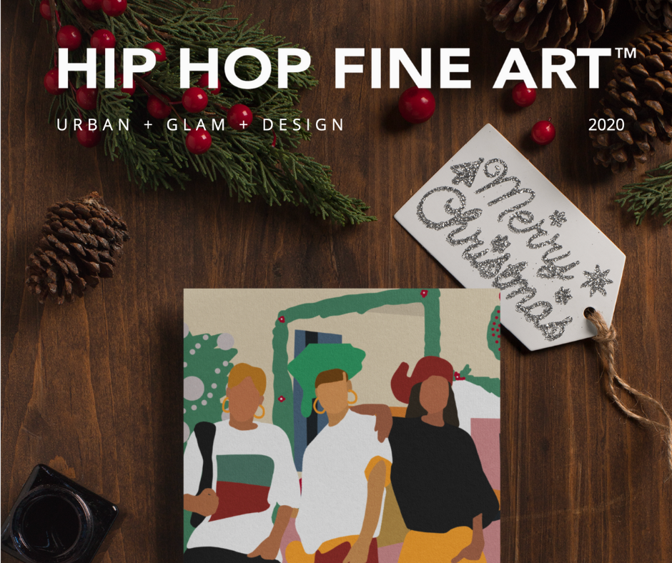 HIP HOP FINE ART™ | 2020 Holiday Catalog
