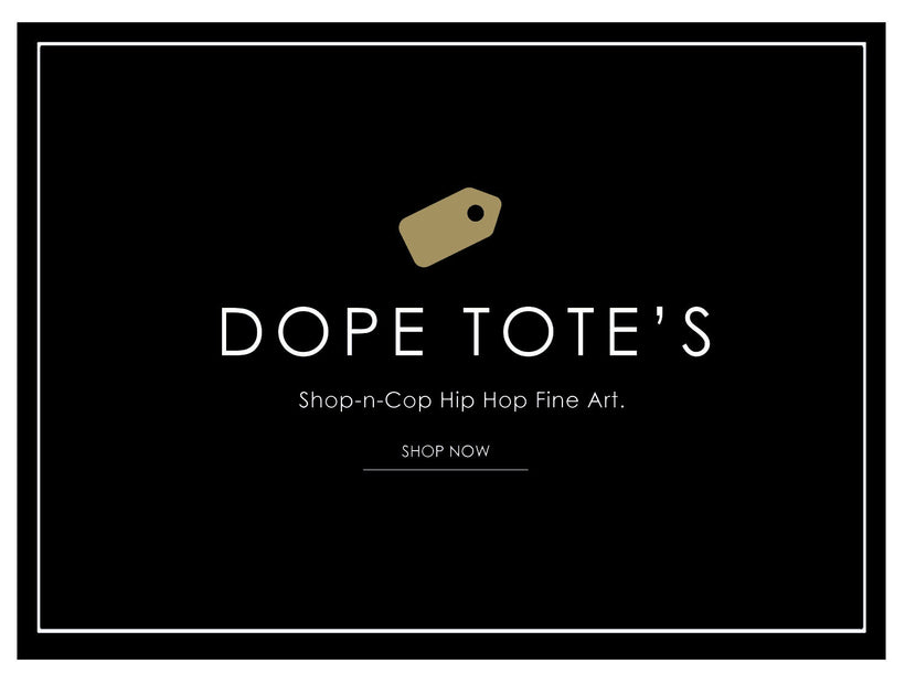 Dope Totes Bags