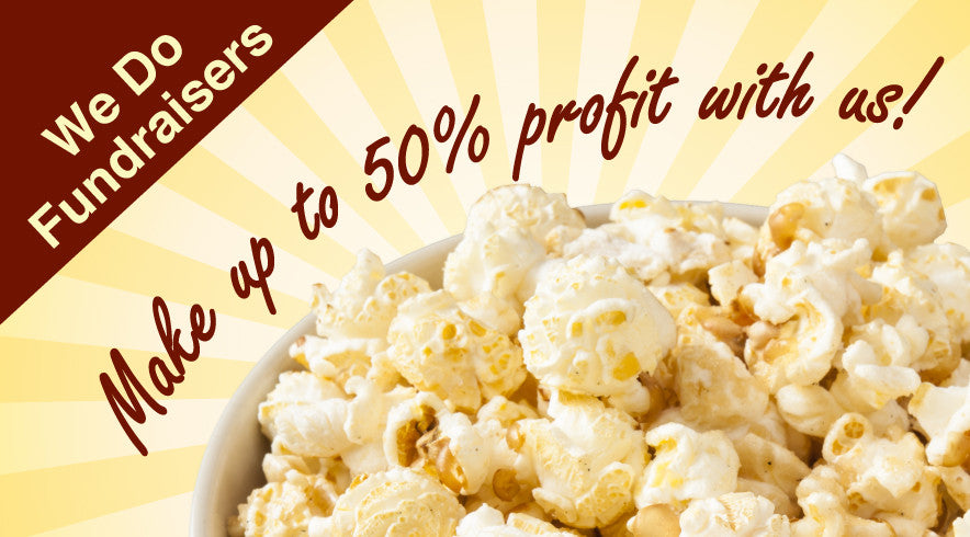 Make Up to 50% on popcorn fundraisers