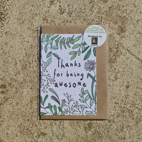 Thanks for being Awesome - Growing Paper Greeting Card