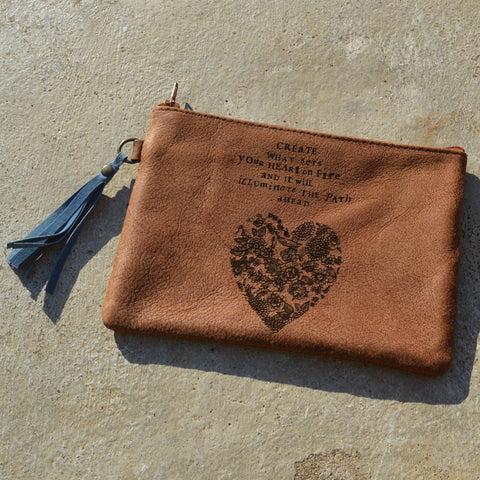 Create What Sets Your Heart On Fire - Leather pouch