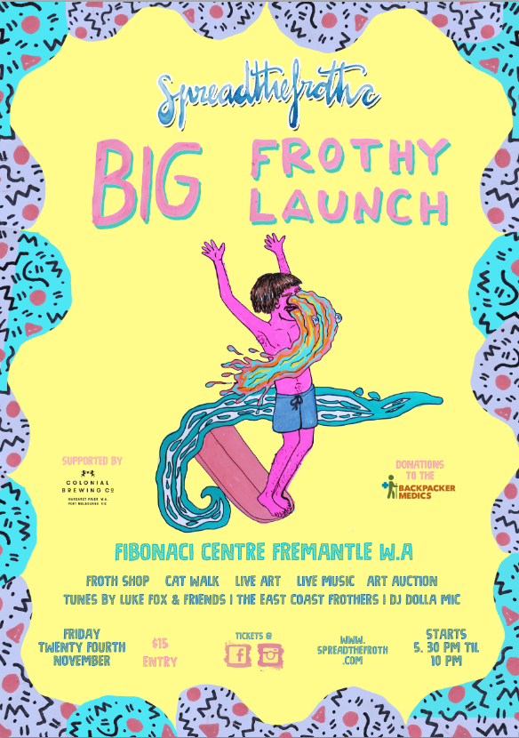 Spread The Froth's BIG FROTHY LAUNCH PARTY!