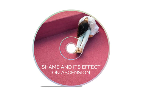 ESOTERIC TALK: SHAME AND ITS EFFECT ON ASCENSION