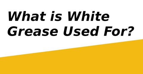 what is white grease used for?
