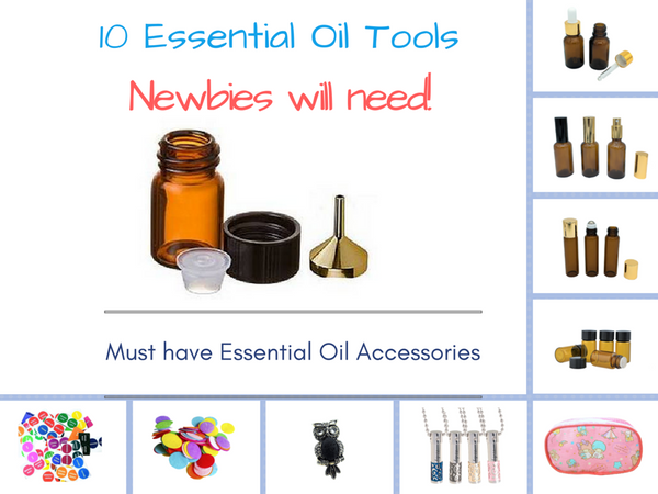 Must Have Essential Oil Accessories