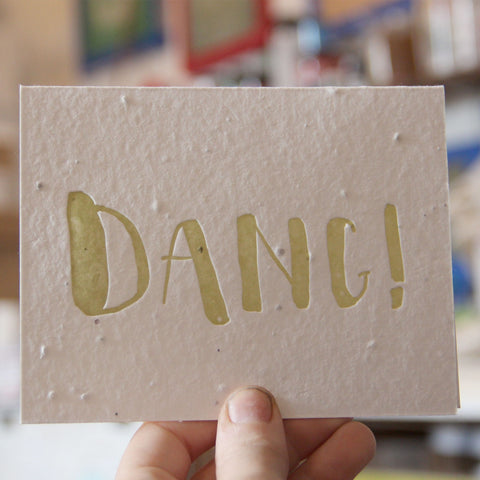 Lovewild Design Plantable Letterpress Dang Card