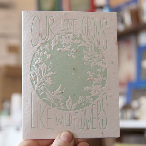 Lovewild Design Plantable Letterpress Our Love Card