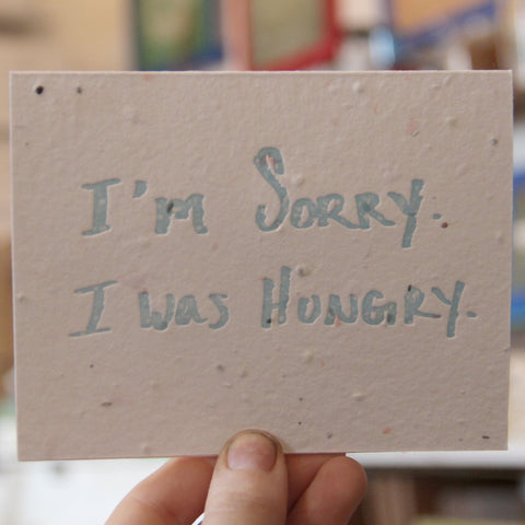 Lovewild Design Plantable Letterpress Hungry Card