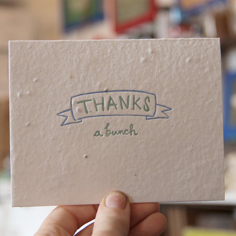 Lovewild Design Plantable Letterpress Thanks A Bunch Card