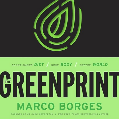 The Greenprint: Plant-Based Diet, Best Body, Better World