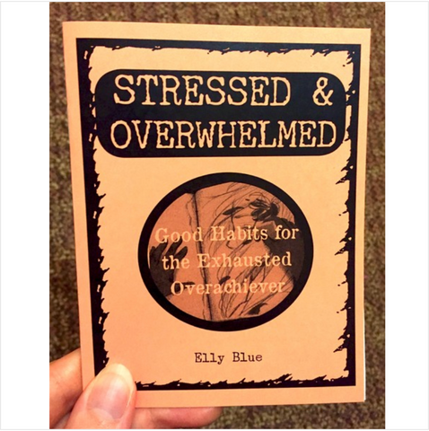 Stressed and Overwhelmed: Good Habits for the Exhausted
