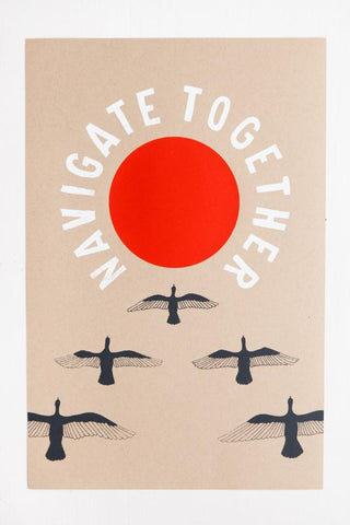 Navigate Together Print