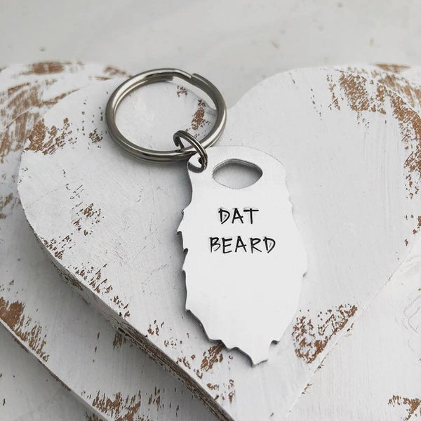 Beard Personalized Keychain - Hand Stamped  -  Dat Beard Personalized Dad Gift - Father's Day Gift - Husband Keychain - Beard Gift