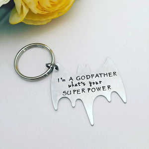 Hand Stamped Superhero Keychain - Personalized Keychain - Superpower Hand Stamped Keychain - Whats Your Superpower - Godfather