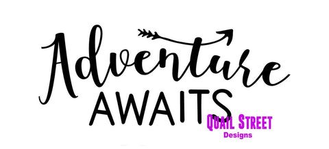 Adventure Awaits - Vinyl Decal Free Shipping #665