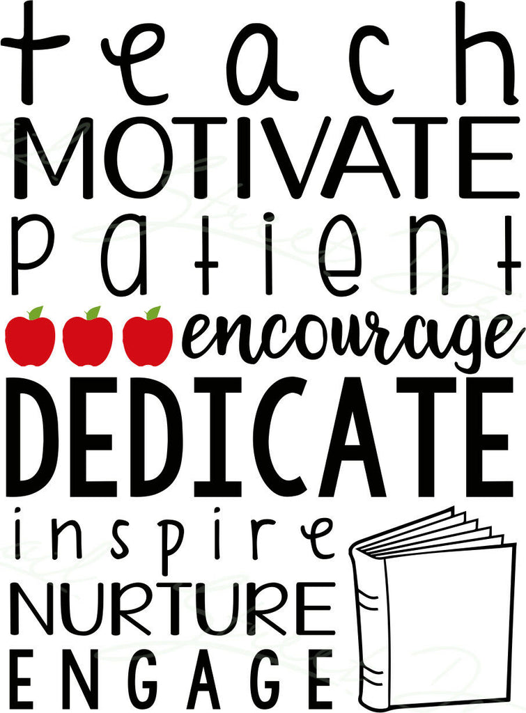 Teach Motivate Patient Encourage Dedicate Inspire  - Vinyl Decal Free Shipping #103