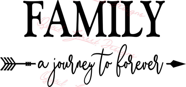 Family A Journey To  Forever - Vinyl Decal Free Shipping #374