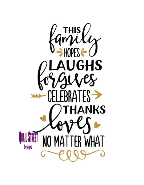 This Family Hopes Laughs Forgives Celebrates Thanks - Vinyl Decal Free Ship 233