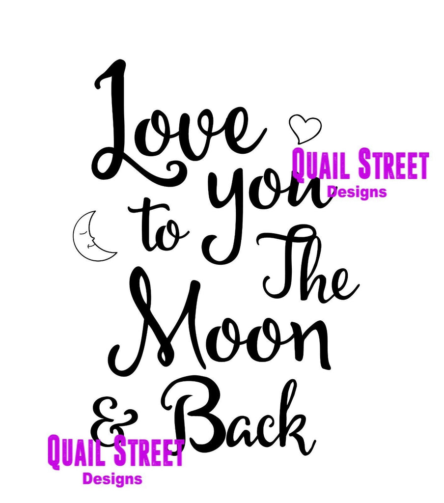Love You To The Moon & Back -  Family, Couple, Child Vinyl Decal Free Ship 605