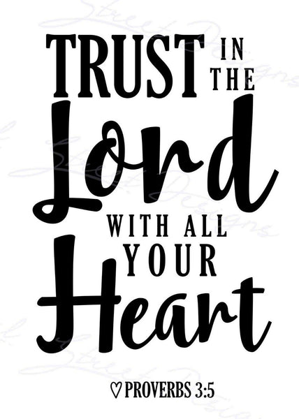 Trust In The Lord With All Your Heart - Vinyl Decal Free Shipping 1160