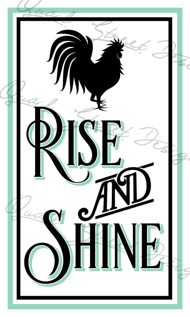 Rise and Shine Rooster - Vinyl Decal Free Shipping #1311