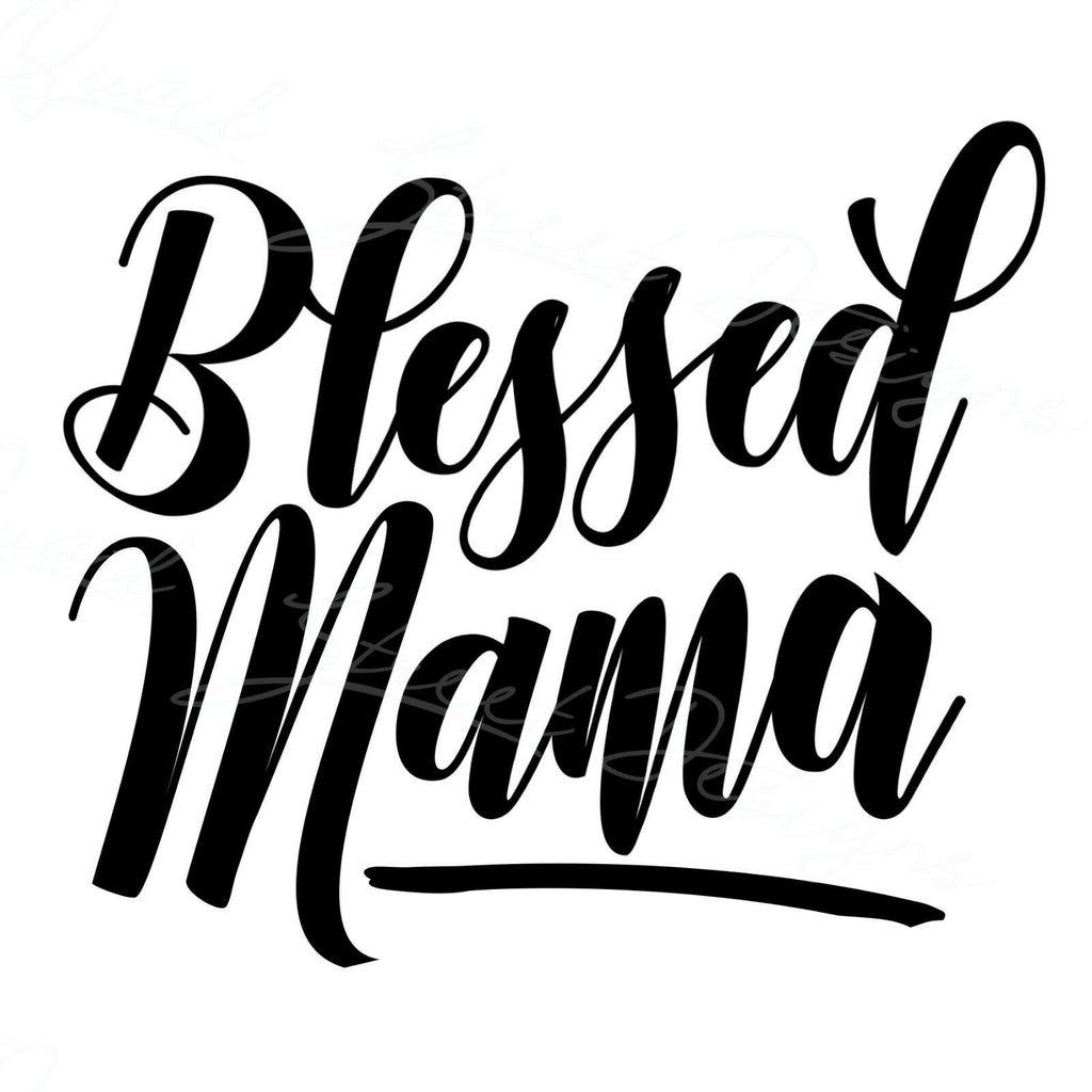 Blessed Mama - Vinyl Decal Free Shipping #1819