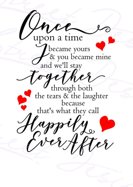 Once Upon A Time You Became Mine - Vinyl Decal #1464A