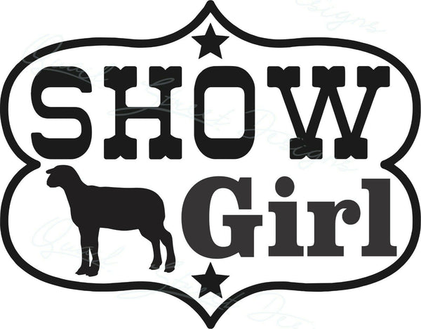 Show Girl Lamb - Vinyl Decal Free Shipping #1953