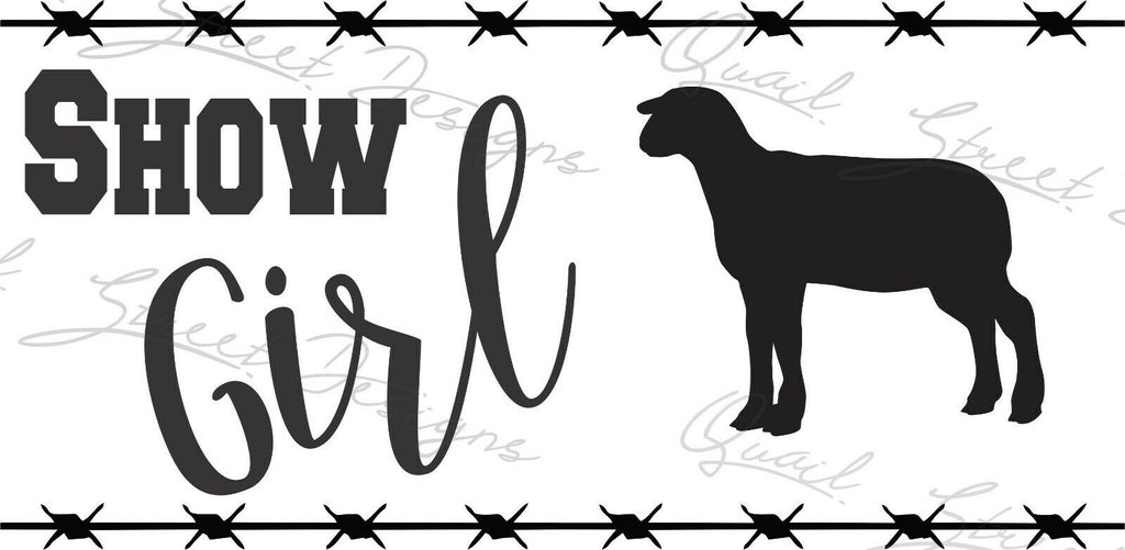 Show Girl - Lamb Sheep - Vinyl Decal Free Shipping #1377