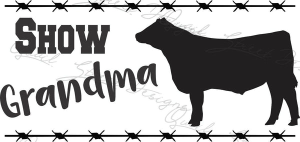 Show Grandma - Steer Cattle - Vinyl Decal Free Shipping #1388