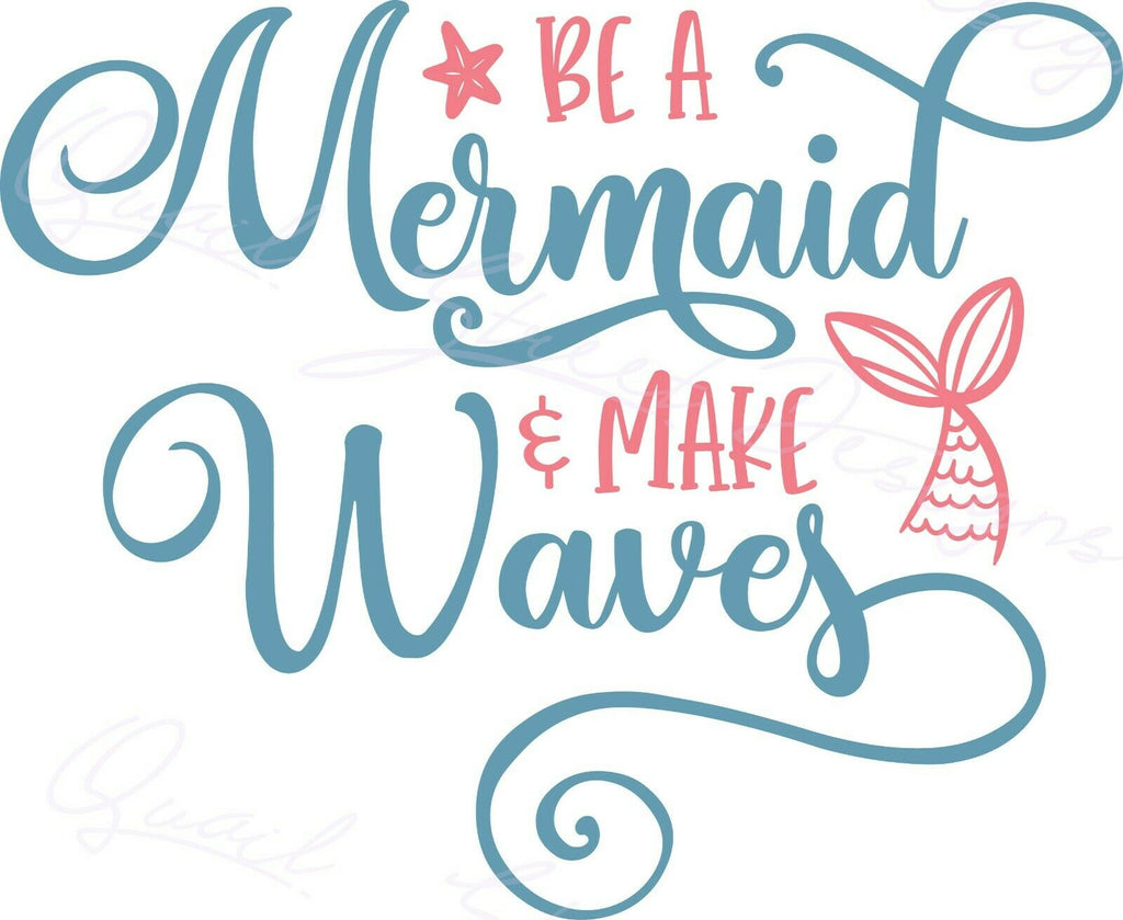 Be A Mermaid Make Waves - Ocean Beach Sun - Vinyl Decal Free Shipping #1475