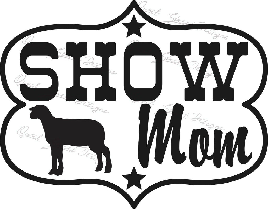 Show Mom - Lamb - Vinyl Decal Free Shipping #221