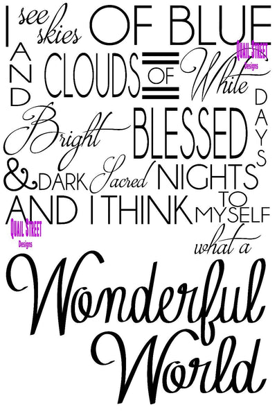 And I Think To Myself What A Wonderful World - Vinyl Decal Free Ship #576