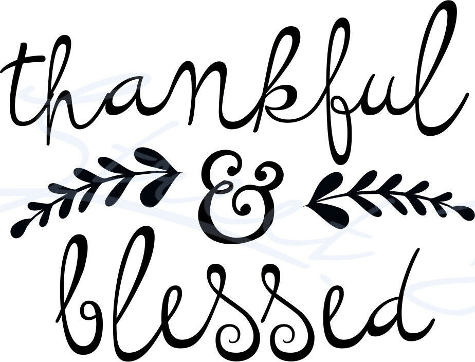 Thankful and Blessed - Vinyl Decal Free Shipping #338