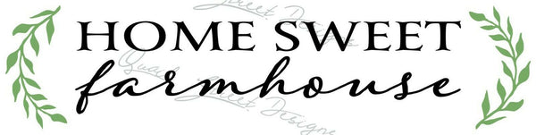 Home Sweet Farmhouse - Vinyl Decal Free Shipping  #1307