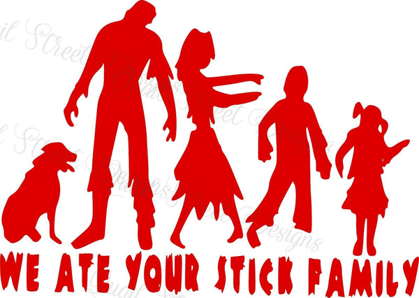 Zombies - We Ate Your Stick Family Car Vinyl Decal Free Shipping 1059