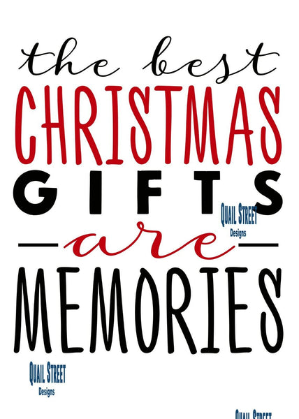 The Best Christmas Gifts Are Memories - Vinyl Decal Free Shipping #164