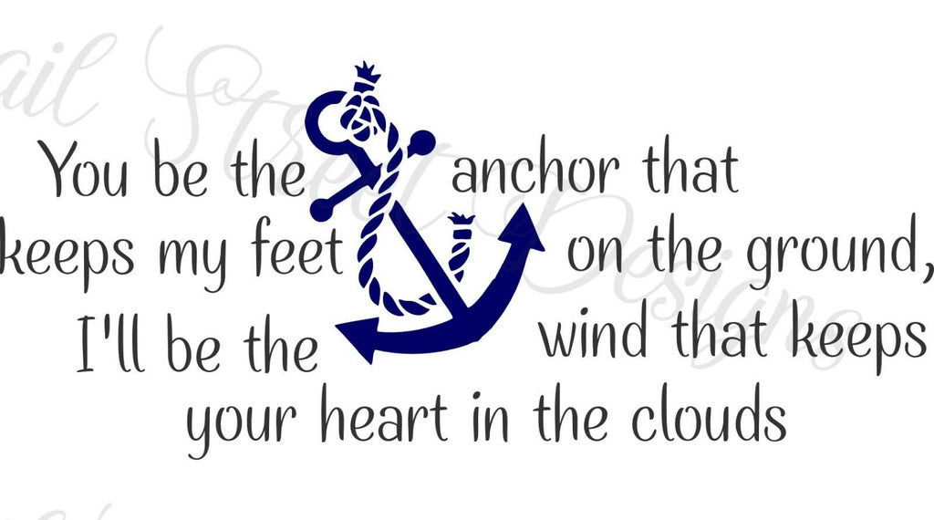 You Be The Anchor  I'll Be The Wind - Couple, Love Vinyl Decal Free Shipping 284