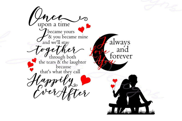 Once Upon A Time You Became Mine - Vinyl Decal #1464