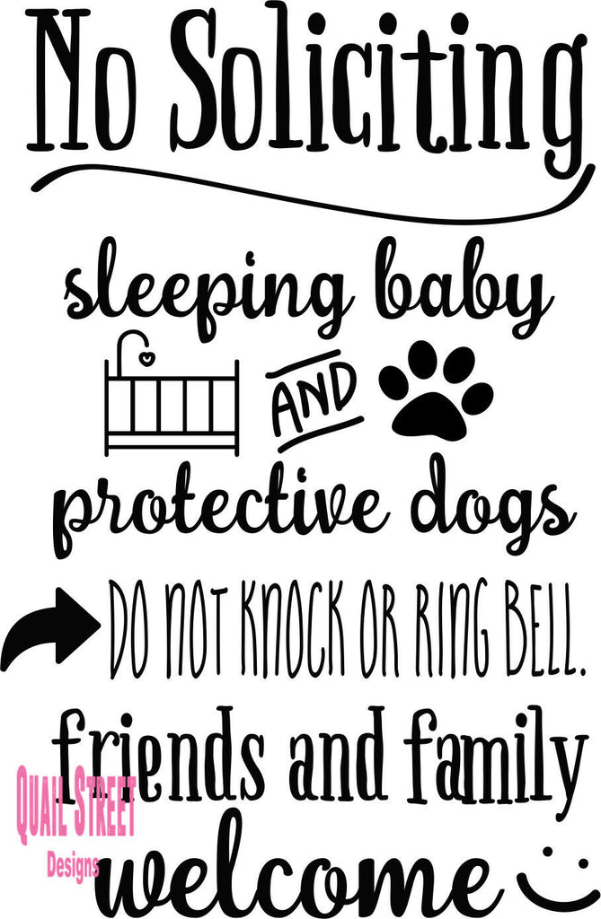 No Soliciting Sleeping Baby Protective Dogs Friends Family  - Vinyl Decal Free Shipping #89