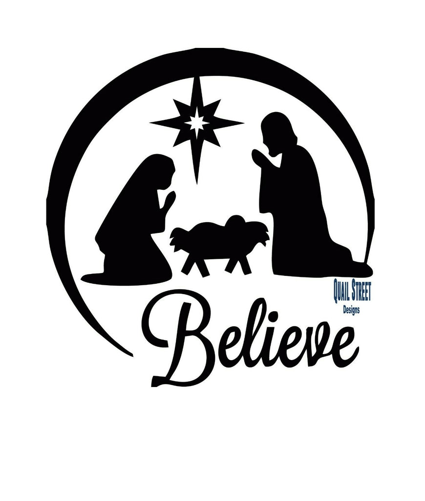Believe Nativity Scene Christmas - Vinyl Decal Free Shipping #154