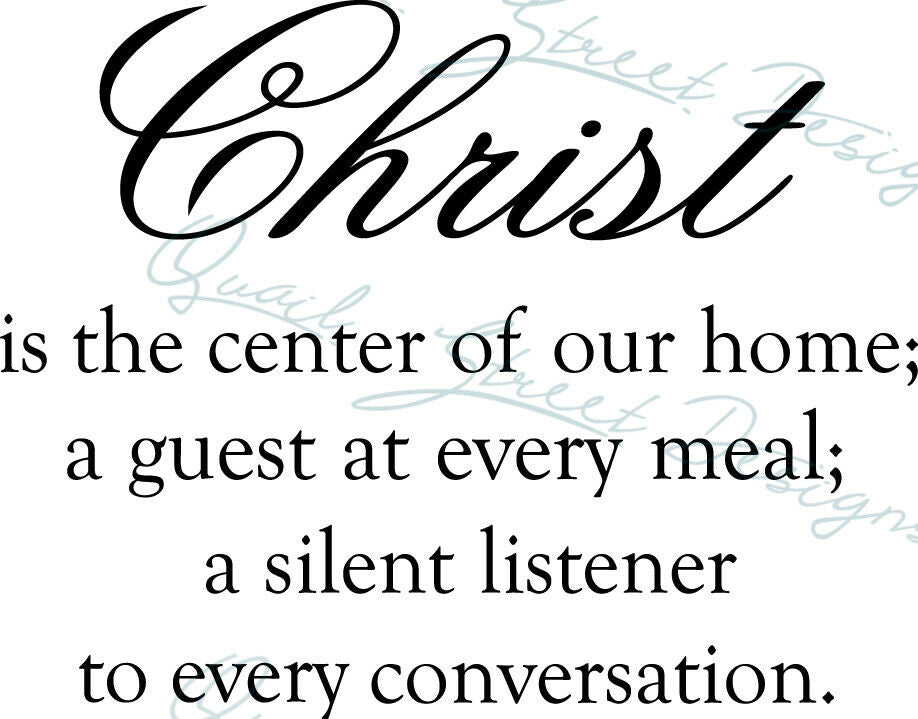 Christ Is The Center Of Our Home - Vinyl Decal Free Ship #46