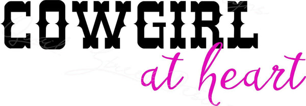 Cowgirl At Heart - Western - Vinyl Decal Free Shipping #302