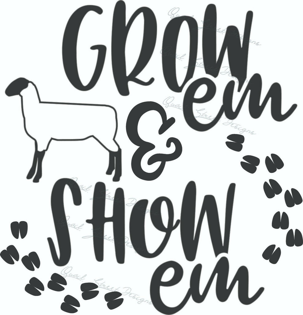 Grow Em & Show Em Lamb Sheep - Vinyl Decal Free Shipping #1346