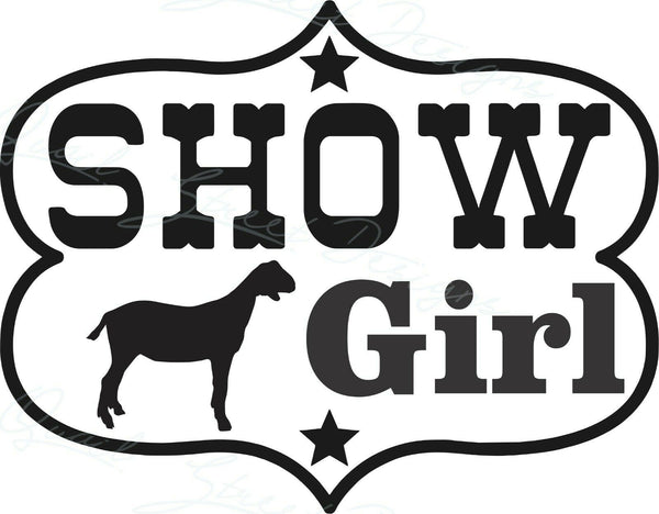 Show Girl Goat - Vinyl Decal Free Shipping #1955